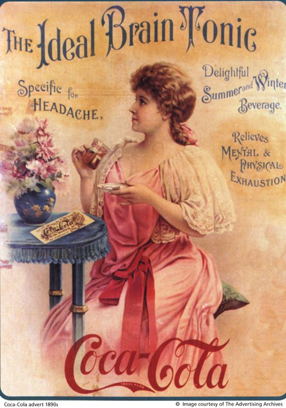 1897 Coca-Cola advertisement. People didn't realize that early Coke used Cocaine. It took government intervention to force them to replace the cocaine with caffeine.