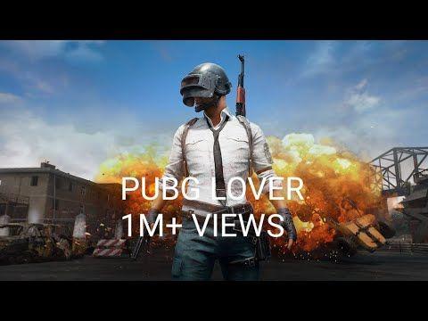 Pubg Lover Full Song Dj Youtube Lovers Songs Lovers Images
