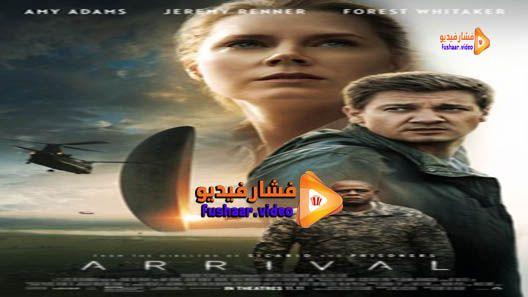 مشاهدة فيلم Arrival 2016 مترجم Movies Forest Whitaker Movie Posters