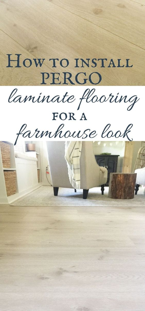 Install Pergo Laminate Flooring For A Farmhouse Look Pergo Laminate Flooring Rustic Flooring Pergo Laminate