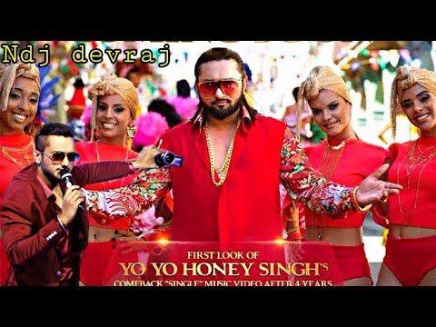 Yo Yo Honey Singh New Song Comeback Ringtone New 2018 2019 Ndj Devraj Https Youtu Be Tci4f6ojze Yo Yo Honey Singh News Songs Singh