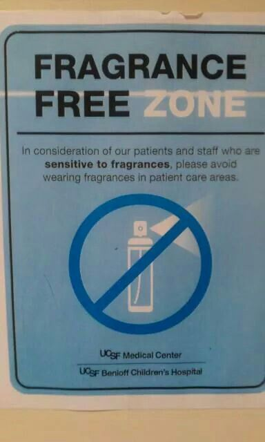 Little Things Matter Exposes Big Threat >> UCSF Benioff Children's Hospital | Fragrance-Free Signs ...