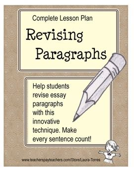 revising an essay lesson plan Lesson plan 3 (writing) use notes to draft an essay for the toefl ibt integrated to revising and editing that is most effective based on their individual.