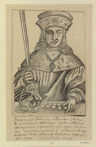 Fridericus (Friedrich the Belligerent, Elector of Saxony); 15th century