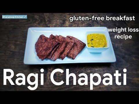 Ragi Chapati How To Make Ragi Chapati Healthy Breakfast Recipe Gluten Free Recipe Bha Gluten Free Recipes For Breakfast Free Breakfast Breakfast Recipes