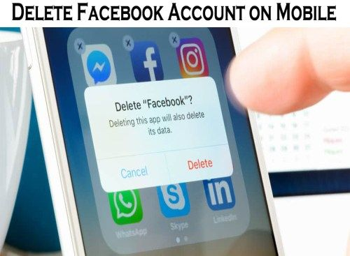 Delete Facebook Account On Mobile How To Delete Facebook Account On Android App How To Delete Facebook On Ios T Delete Facebook Facebook Account Facebook