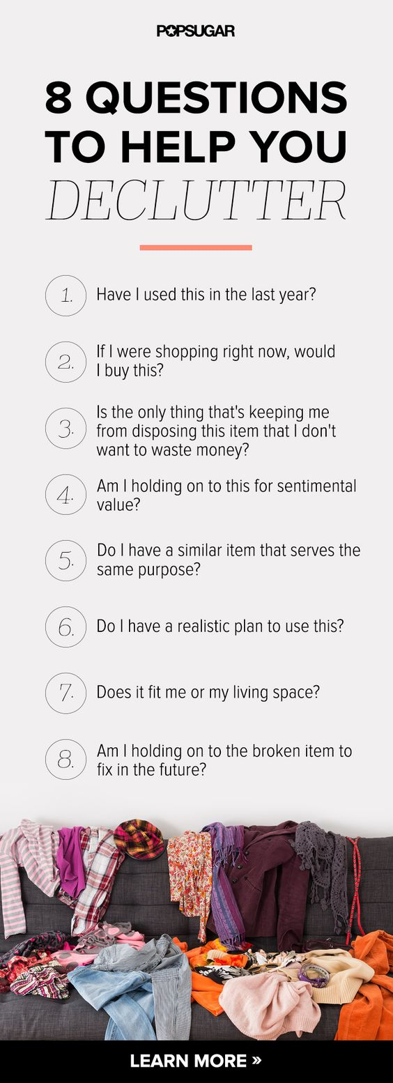 8 questions to ask yourself to help you declutter a well feel it ll make you feel better and make your living space look better as well ask yourself these questions and get rid