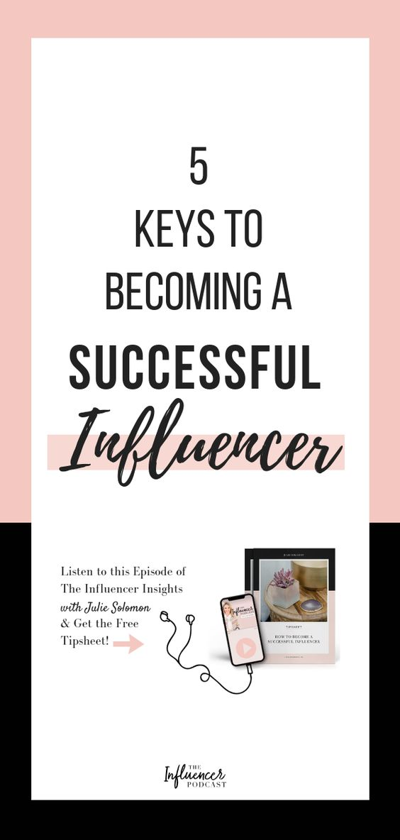 5 Keys to becoming a successful Influencer. Julie Solomon, The Influencer Podcast, The Influencer Insights. Julie Solomon #JulieSolomon #SocialMedia #Instagram #Influencer #TheInfluencerPodcast #InfluencerMarketing