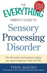 Review of The Everything® Parent's Guide to #Sensory Processing Disorder by Terri Mauro #SpecialNeedsParenting #SensoryProcessingDisorder #SpecialNeedsBookReview