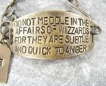 LOTR Bracelet. Do not meddle in the affairs of wizards!