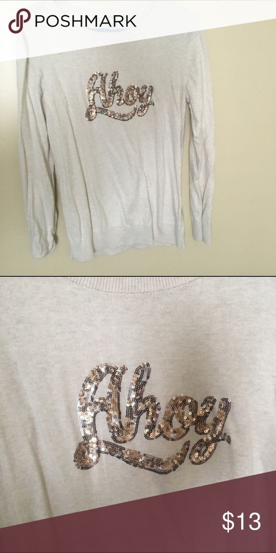 Medium Ahoy Sweater Medium cream sparkly Ahoy sweater! Super cute with jeans and boots. Cute for fall. From old navy. Great condition. Smoke free , pet free home. Sweaters Crew & Scoop Necks