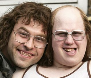 Little Britain- Lou and Andy! I WANT THAT ONE!!