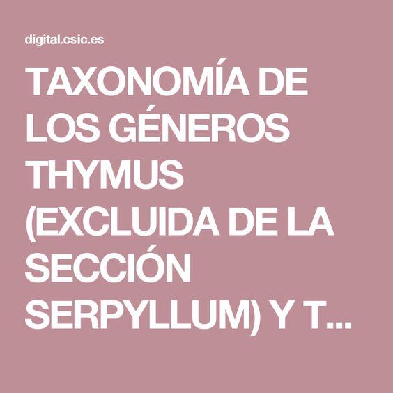 TAXONOMÍA DE LOS GÉNEROS THYMUS (EXCLUIDA DE LA SECCIÓN SERPYLLUM) Y THYMBRA EN…