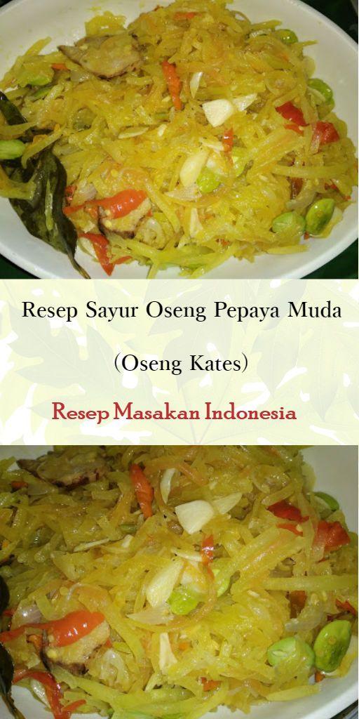Pin Di Resep Masakan Indonesia Indonesian Food Recipes