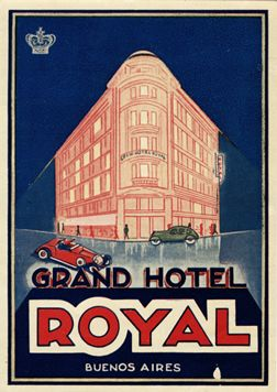 Artist Unknown, Grand Hotel Royal Buenos Aires (Luggage Label), 1930 ca.