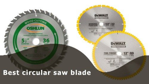 Top 8 Best Circular Saw Blade With Longer Life And Affordable Price Best Circular Saw Circular Saw Blades Circular Saw