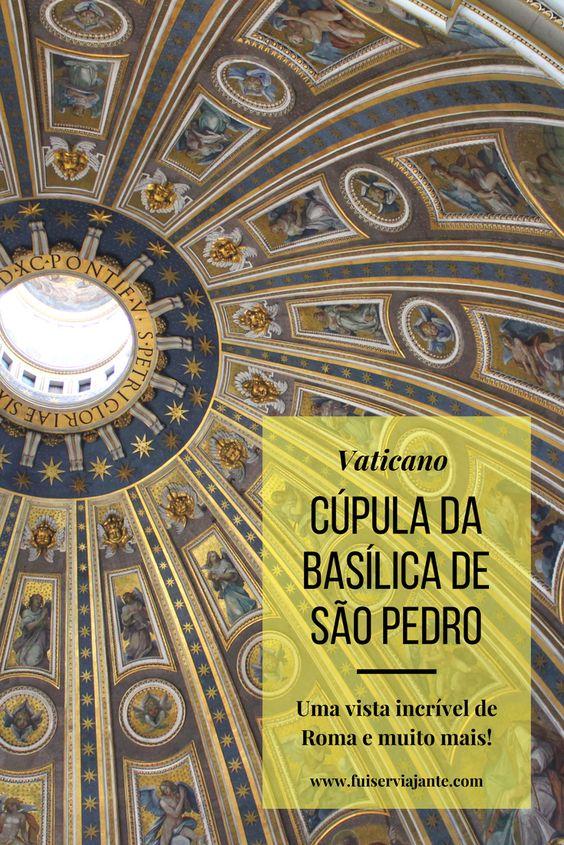 Basílica de São Pedro - visita à Cúpula