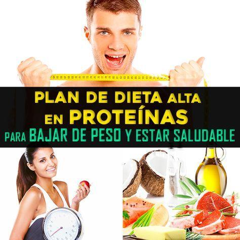dieta alta en proteínas buena para bajar de peso