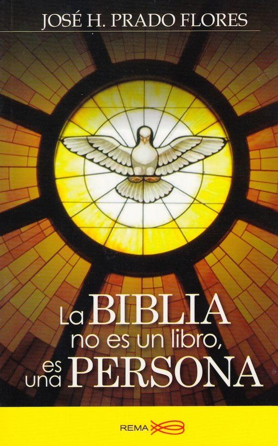 La Biblia no es un libro Es una Persona