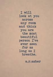 The Most Beautiful Girl Ever In Any World And You Are What Makes The World Beautiful Book Quotes Quotations True Words