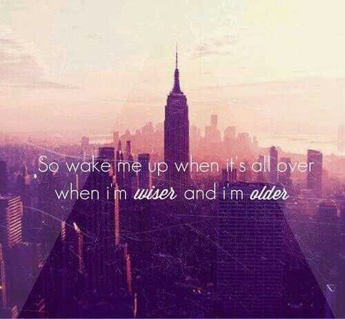 Avicii, Avicii lyrics and Wake up on Pinterest Avicii Wake Me Up Quotes