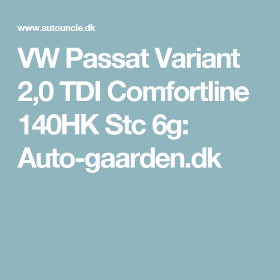 VW Passat Variant 2,0 TDI Comfortline 140HK Stc 6g: Auto-gaarden.dk