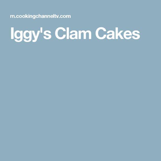 Iggy s clam cakes recipe