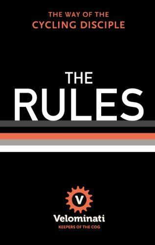 The Rules: The Way of the Cycling Disciple, http://www.amazon.co.uk/dp/1444767518/ref=cm_sw_r_pi_awd_RibAsb0GKTR7N