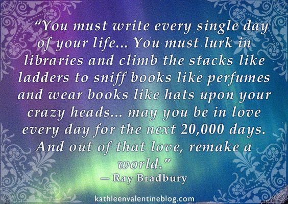 www.kathleenvalentineblog.com #writing #inspiration #books #bradbury