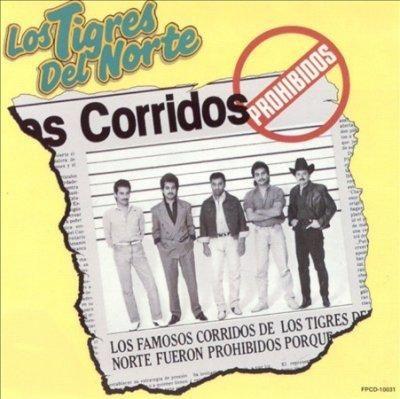 Precision Series Los Tigres Del Norte - Corridos Prohibidos