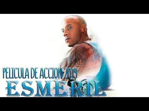 Peliculas De Accion 2019 Esmeril Peliculas Completas En Espanol Castellano Youtube Youtube Movie Posters Poster