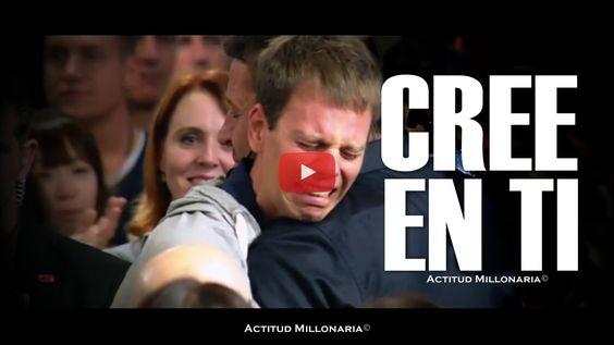 Cree en ti (Tony Robbins)- Actitud Millonaria