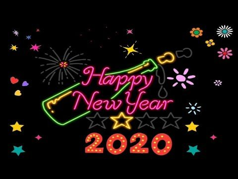 Happy New Year 2020 Whatsapp Status New Year Wishes Quotes Countdown Song Video Gif Animation Yout New Year Wishes Quotes New Year Wishes Happy New Year 2020