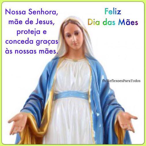 #FelizDiadasMaes #Mae  #NossaSenhora