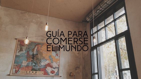 GUIA PARA COMERSE EL MUNDO - SSSTENDHAL magazine
