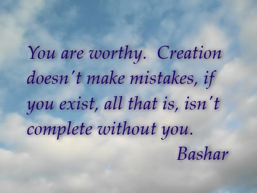 Paraphrased from information channelled by Bashar. www.schoolofsoul.net: