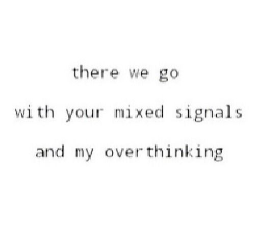 he's the king of mixed signals - Google Search