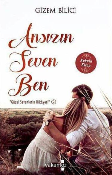Ansızın Seven Ben