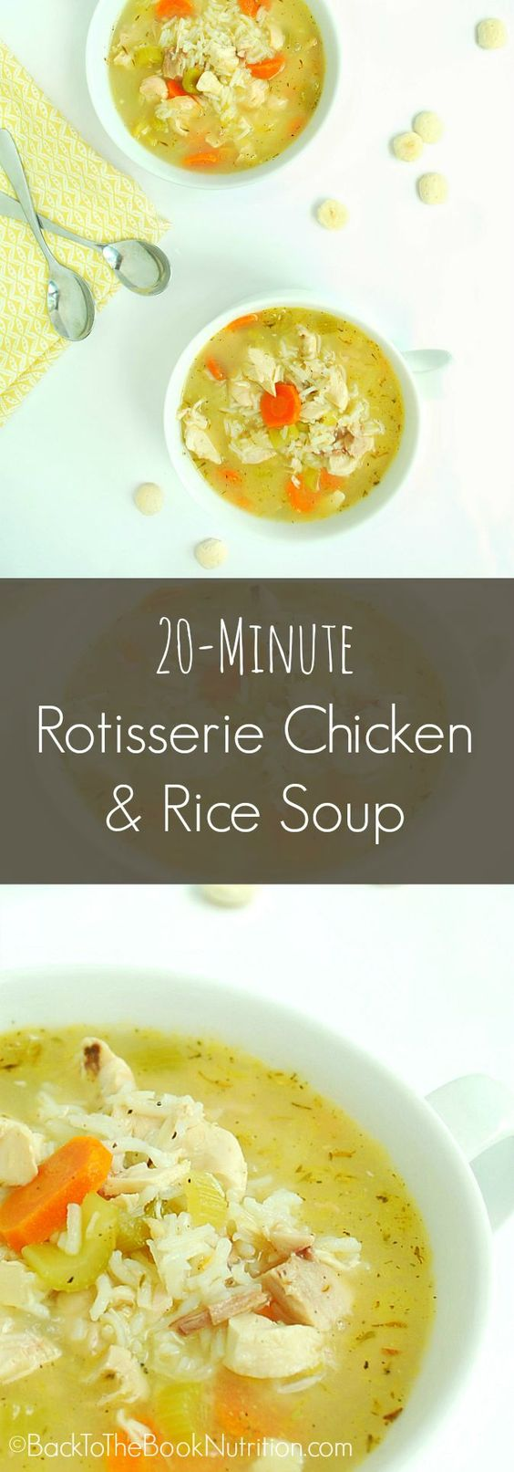 20 Min Rotisserie Chicken and Rice Soup   Back To The Book Nutrition