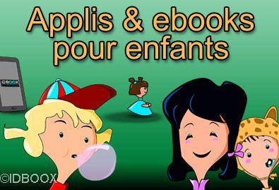 Applications enfants et livres numériques de 0 à 10 ans | IDBOOX