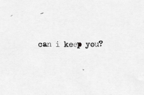 Can I keep you?