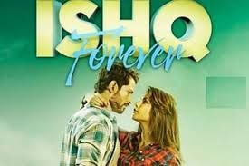 Ishq Forever (2016)  DM -  Denzil Smith, Ruhi Singh, Krishna Chaturvedi