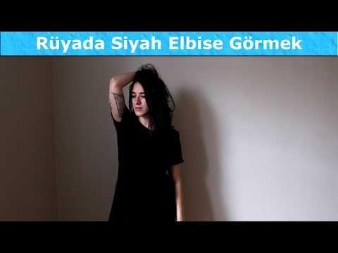 Ruyada Siyah Elbise Gormek Videolu Ruya Tabirleri Siyah Elbise