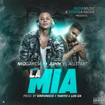 Nio Garcia Ft. Juhn El All Star – La Mia - http://www.labluestar.com/nio-garcia-ft-juhn-el-star-la-mia/ - #El, #Ft, #Garcia, #Juhn, #La, #Mia, #Nio, #Star