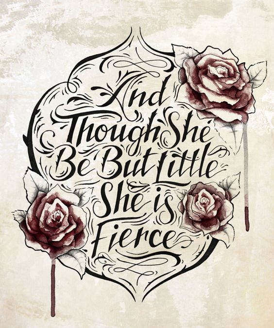 She is night quotes and ribs on pinterest for Though she be little she is fierce tattoo