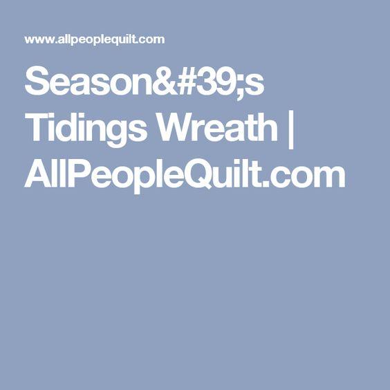 Season's Tidings Wreath | AllPeopleQuilt.com