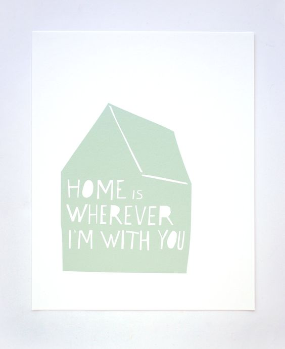 Home is Wherever I'm With You Print in Blue. $25.00, via Etsy.