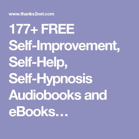 177+ FREE Self-Improvement, Self-Help, Self-Hypnosis Audiobooks and eBooks…
