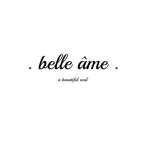 A Beautiful Soul French Quotes Latin Quotes Words Quotes