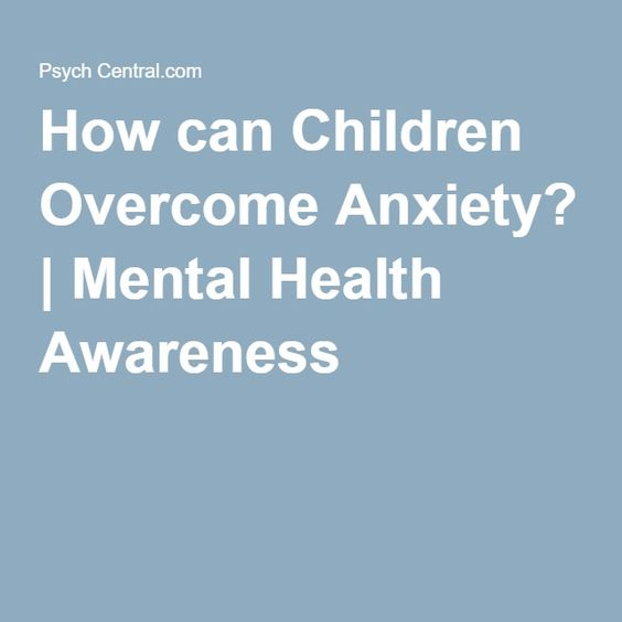 How can Children Overcome Anxiety? | Mental Health Awareness